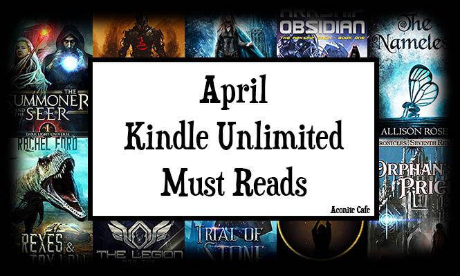 April Kindle Unlimited Must Reads