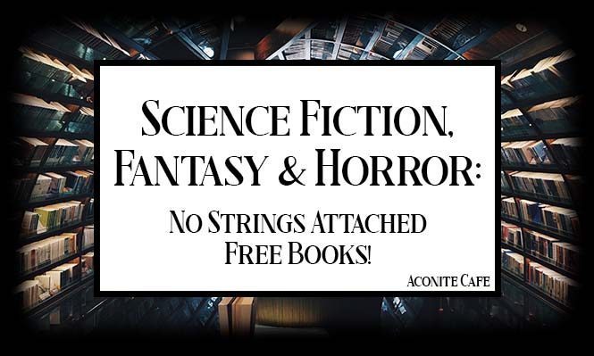 Science Fiction, Fantasy & Horror: No Strings Attached Free